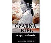 Szczegóły książki CZARNA BIEL. WSPOMNIENIA