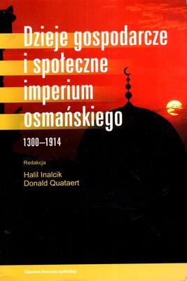 DZIEJE GOSPODARCZE I SPOŁECZNE IMPERIUM OSMAŃSKIEGO 1300-1914