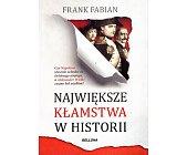 Szczegóły książki NAJWIĘKSZE KŁAMSTWA W HISTORII