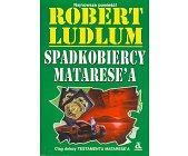 Szczegóły książki SPADKOBIERCY MATARESE'A