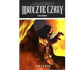 Szczegóły książki STAR WARS - MROCZNE CZASY - TOM 7 - ZARZEWIE