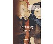 Szczegóły książki BETONOWY OGRÓD