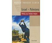 Szczegóły książki IZRAEL - PALESTYNA. POKÓJ CZY ŚWIĘTA WOJNA
