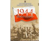 Szczegóły książki MONTE CASSINO 1944 (ZWYCIĘSKIE BITWY POLAKÓW, TOM 8)