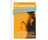 Szczegóły książki PARSZYWA DWUNASTKA