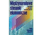 Szczegóły książki MIĘDZYNARODOWE STOSUNKI EKONOMICZNE