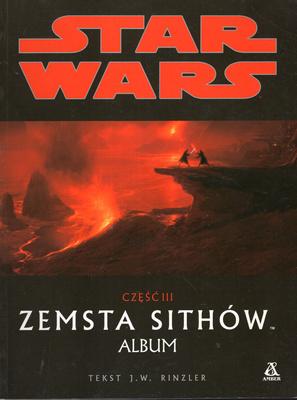 STAR WARS - CZĘŚĆ III - ZEMSTA SIHTÓW. ALBUM