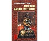 Szczegóły książki IMPERIUM KAROLA WIELKIEGO