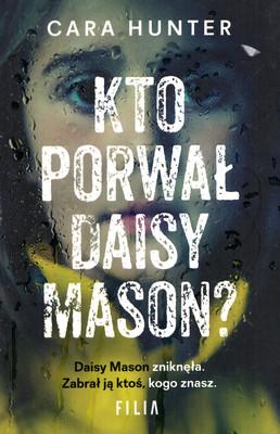 KTO PORWAŁ DAISY MASON?