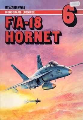 F/A - 18 HORNET - MONOGRAFIE LOTNICZE NR 6