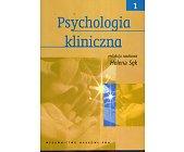 Szczegóły książki PSYCHOLOGIA KLINICZNA - 2 TOMY