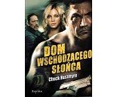 Szczegóły książki DOM WSCHODZĄCEGO SŁOŃCA