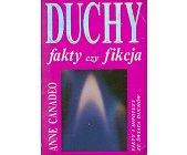 Szczegóły książki DUCHY - FAKTY CZY FIKCJA