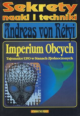 IMPERIUM OBCYCH - TAJEMNICE UFO W STANACH ZJEDNOCZONYCH