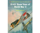Szczegóły książki KI-43 'OSCAR' ACES OF WORLD WAR 2 (OSPREY AIRCRAFT OF THE ACES 85)