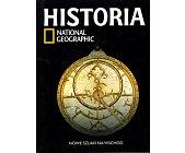 Szczegóły książki HISTORIA NATIONAL GEOGRAPHIC - TOM 20 - NOWE SZLAKI NA WSCHÓD