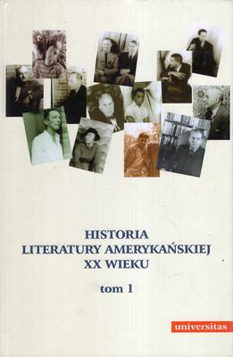 HISTORIA LITERATURY AMERYKAŃSKIEJ XX WIEKU. TOM 1 I 2
