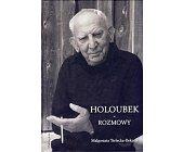 Szczegóły książki HOLOUBEK - ROZMOWY