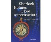 Szczegóły książki SHERLOCK HOLMES I KOD WSZECHŚWIATA