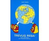 Szczegóły książki TREVLIG RESA!