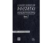 Szczegóły książki POCZĄTKI MONASTYCYZMU - 2 TOMY