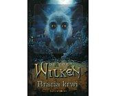 Szczegóły książki WILKEN - BRACIA KRWI