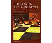 Szczegóły książki LOKALNE WZORY KULTURY POLITYCZNEJ