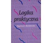 Szczegóły książki LOGIKA PRAKTYCZNA