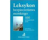 Szczegóły książki LEKSYKON BEZPIECZEŃSTWA MORSKIEGO