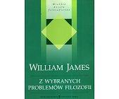 Szczegóły książki Z WYBRANYCH PROBLEMÓW FILOZOFII