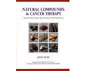 Szczegóły książki NATURAL COMPOUNDS IN CANCER THERAPY