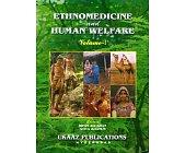 Szczegóły książki ETHNOMEDICINE AND HUMAN WELFARE - 2 TOMY