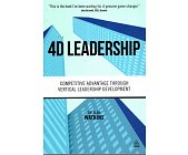 Szczegóły książki 4D LEADERSHIP: COMPETITIVE ADVANTAGE THROUGH VERTICAL LEADERSHIP DEVELOPMENT