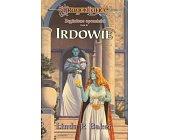 Szczegóły książki ZAGINIONE OPOWIEŚCI - TOM II - IRDOWIE