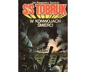Szczegóły książki S/S TOBRUK. W KONWOJACH ŚMIERCI