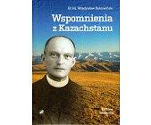 Szczegóły książki WSPOMNIENIA Z KAZACHSTANU