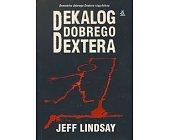 Szczegóły książki DEKALOG DOBREGO DEXTERA
