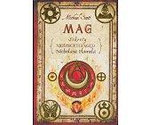 Szczegóły książki MAG - SEKRETY NIEŚMIERTELNEGO NICHOLASA FLAMELA