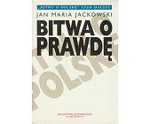 Szczegóły książki BITWA O PRAWDĘ - 3 TOMY