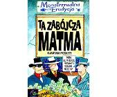 Szczegóły książki MONSTRRRUALNA ERUDYCJA - TA ZABÓJCZA MATMA