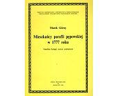 Szczegóły książki MIESZKAŃCY PARAFII PĘPOWSKIEJ W 1777 ROKU