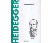 Szczegóły książki HEIDEGGER. ZAPOMNIENIE BYCIA