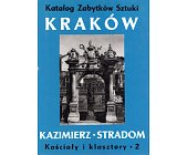 Szczegóły książki KATALOG ZABYTKÓW SZTUKI W POLSCE - KAZIMIERZ I STRADOM - 2 TOMY