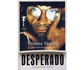 Szczegóły książki DESPERADO. AUTOBIOGRAFIA