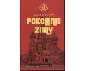 Szczegóły książki MOSKIEWSKA SAGA - TOM 1 - POKOLENIE ZIMY