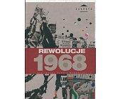 Szczegóły książki REWOLUCJE 1968