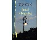 Szczegóły książki KONSUL W BELGRADZIE