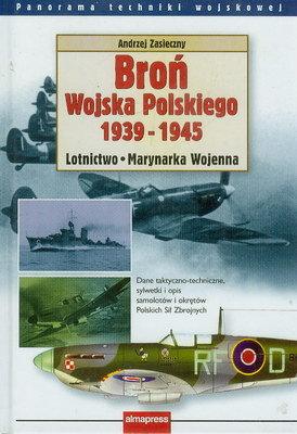 BROŃ WOJSKA POLSKIEGO 1939 - 1945 - LOTNICTWO, MARYNARKA WOJENNA