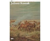 Szczegóły książki JULIUSZ KOSSAK