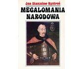 Szczegóły książki MEGALOMANIA NARODOWA